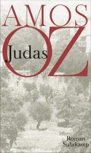 """Verräter sind manchmal die besseren Menschen: Amos O' """"Judas"""" / Abbildung: Suhrkamp"""